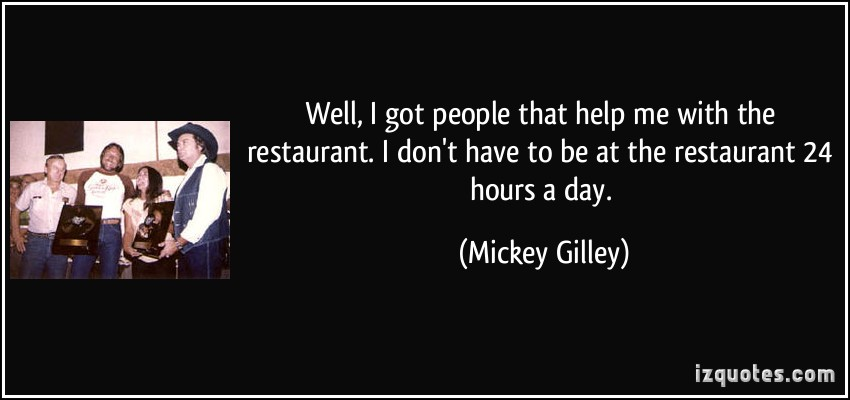Mickey Gilley's quote #5