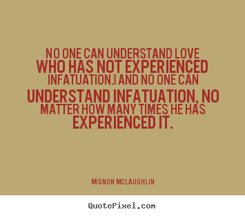 Mignon McLaughlin's quote #3