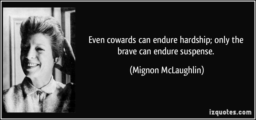 Mignon McLaughlin's quote #6