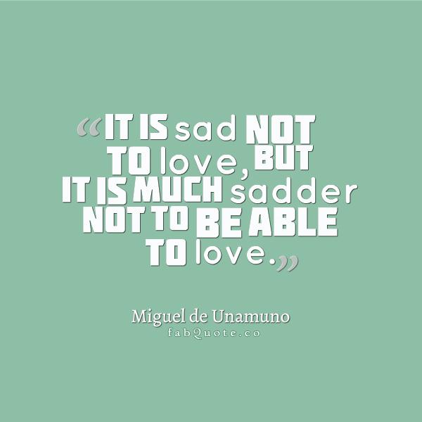 Miguel de Unamuno's quote #3