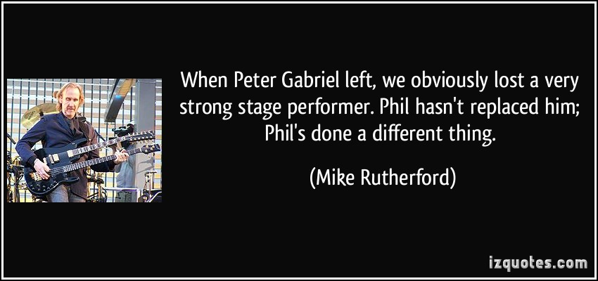 Mike Rutherford's quote #2