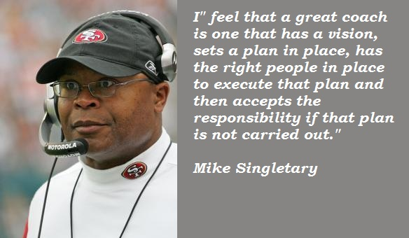 Mike Singletary's quote #2
