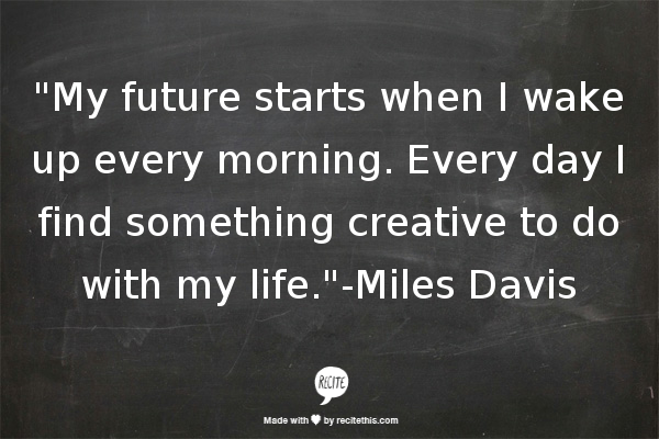 Miles Davis quote #2