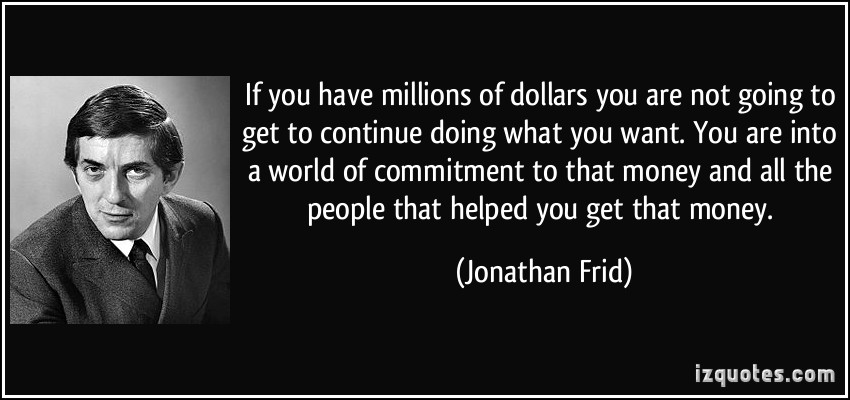 Millions Of Dollars quote #1
