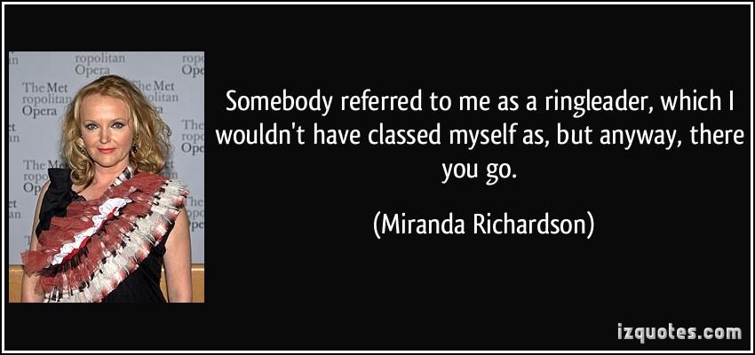 Miranda Richardson's quote #1