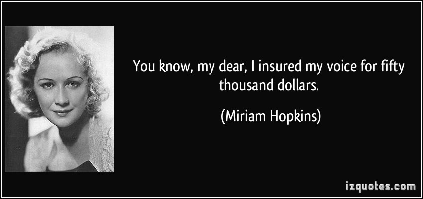 Miriam Hopkins's quote #1
