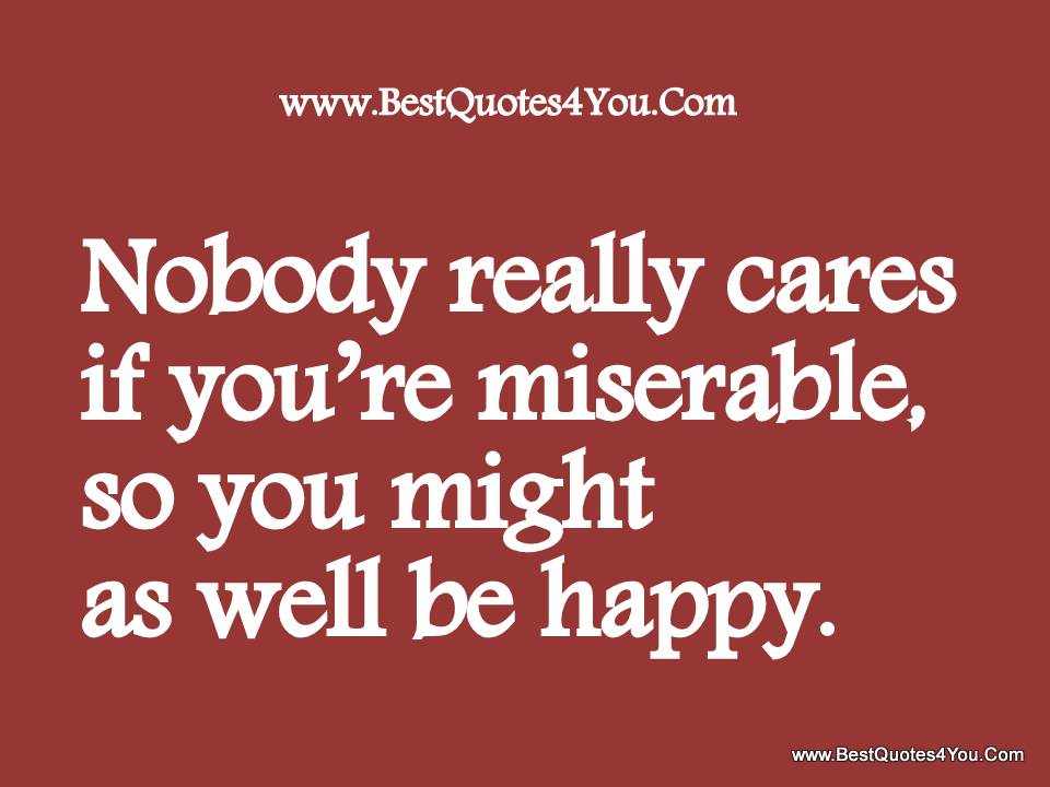 Miserable quote #7