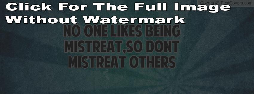 Mistreat quote #1