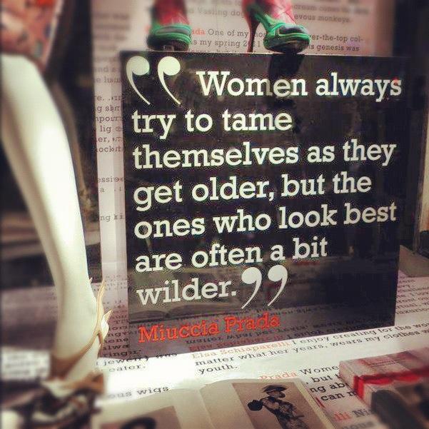 Miuccia Prada's quote #3