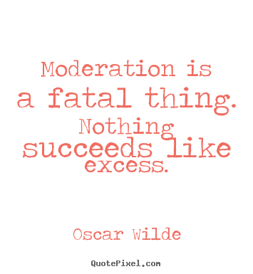Moderation quote #7