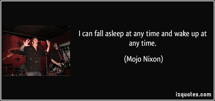 Mojo Nixon's quote #1
