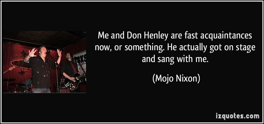 Mojo Nixon's quote #2