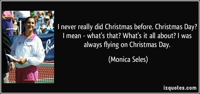 Monica Seles's quote #2