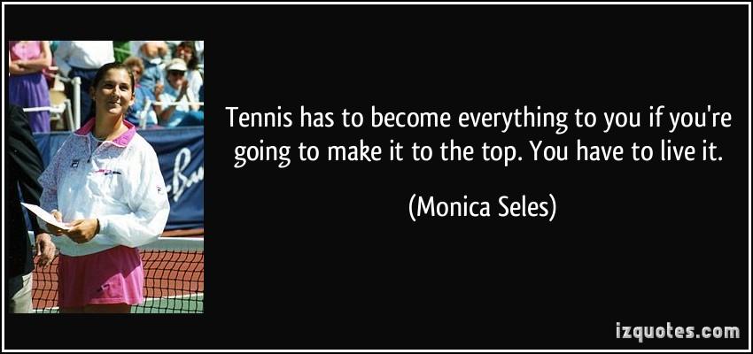 Monica Seles's quote #6