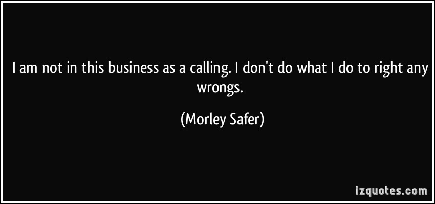 Morley Safer's quote #2