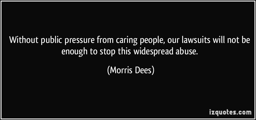 Morris Dees's quote #4