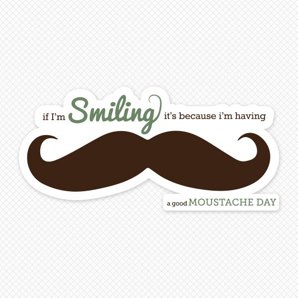 Moustache quote #1