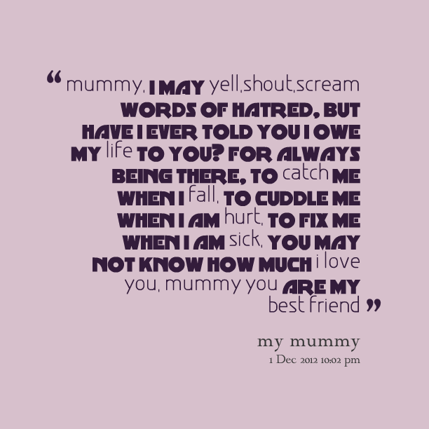 Mummy quote #1