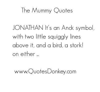 Mummy quote