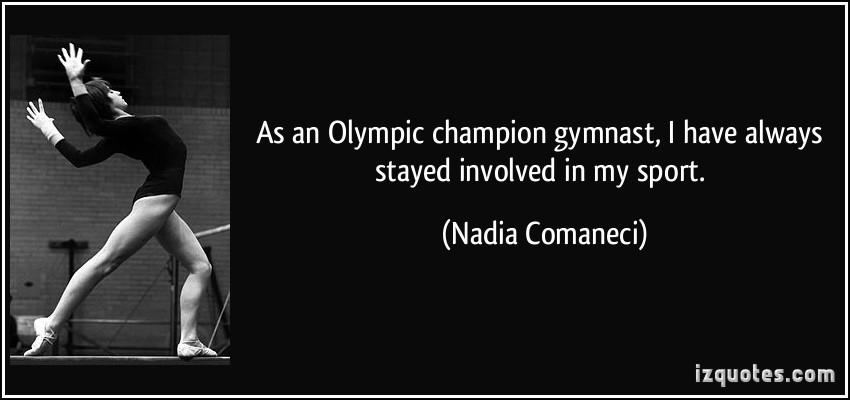 Nadia Comaneci's quote #3