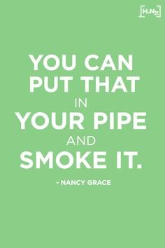 Nancy Grace's quote #3