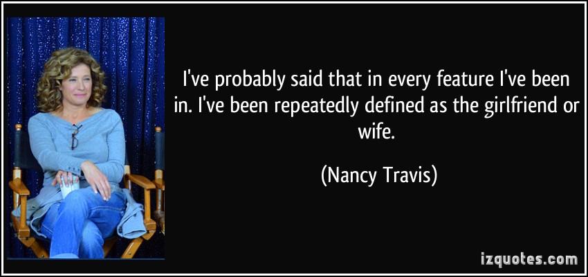 Nancy Travis's quote #4