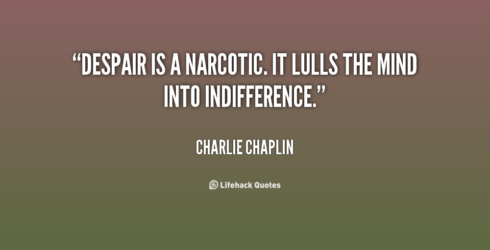 Narcotic quote #1