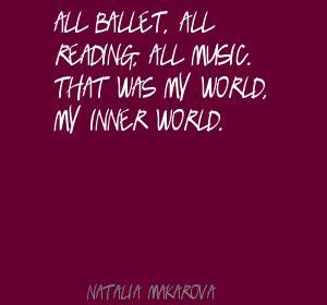 Natalia Makarova's quote #6