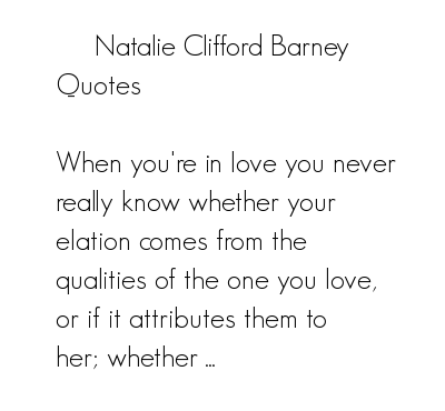 Natalie Clifford Barney's quote #1