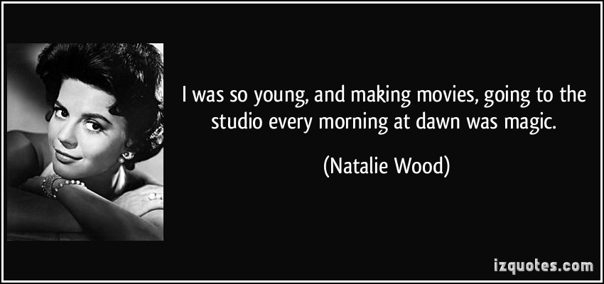 Natalie Wood's quote #3