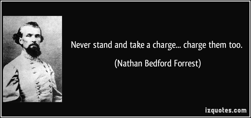 Nathan Bedford Forrest's quote