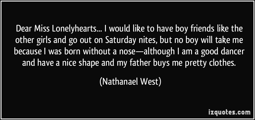 Nathanael West's quote #7