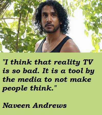Naveen Andrews's quote #1
