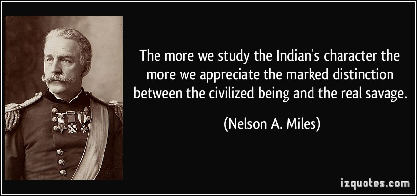 Nelson A. Miles's quote #5