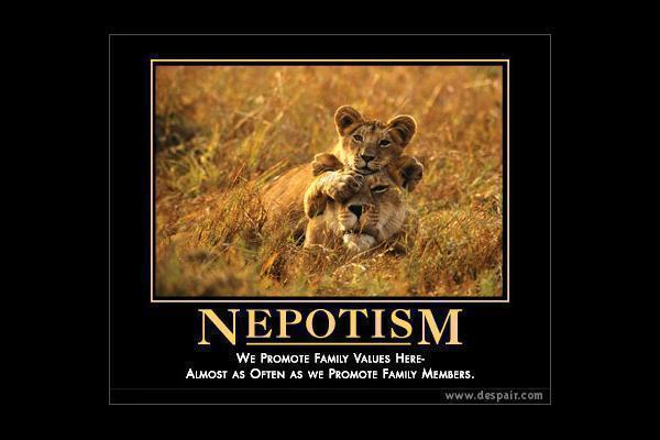 Nepotism quote #1