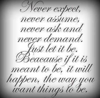 Never Expect quote #2