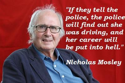 Nicholas Mosley's quote