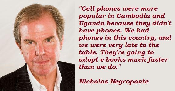 Nicholas Negroponte's quote #7