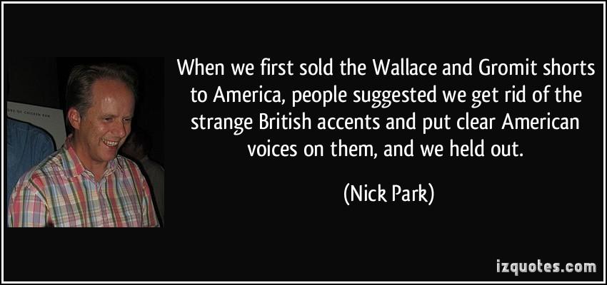 Nick Park's quote #6