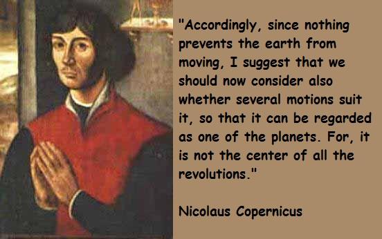 Nicolaus Copernicus's quote #1