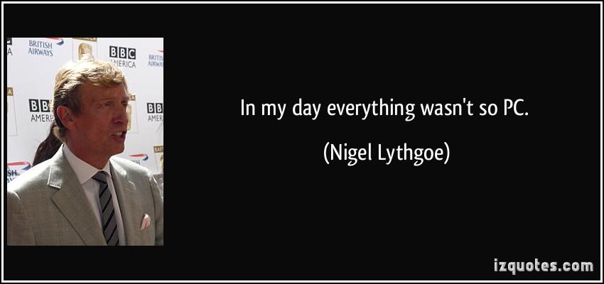 Nigel Lythgoe's quote #4