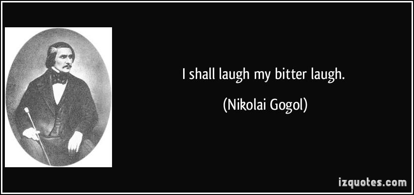 Nikolai Gogol's quote #6