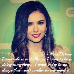 Nina Dobrev's quote #1