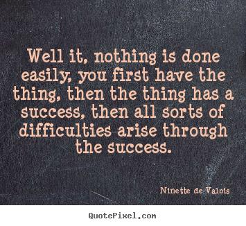 Ninette de Valois's quote #5
