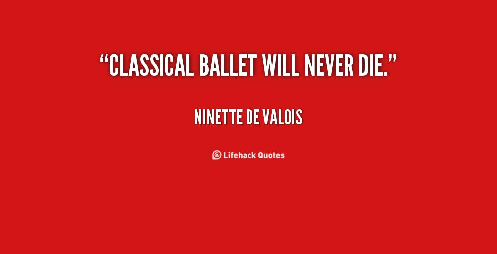Ninette de Valois's quote #4