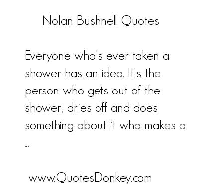 Nolan Bushnell's quote #6