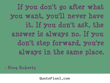 Nora Roberts's quote #4
