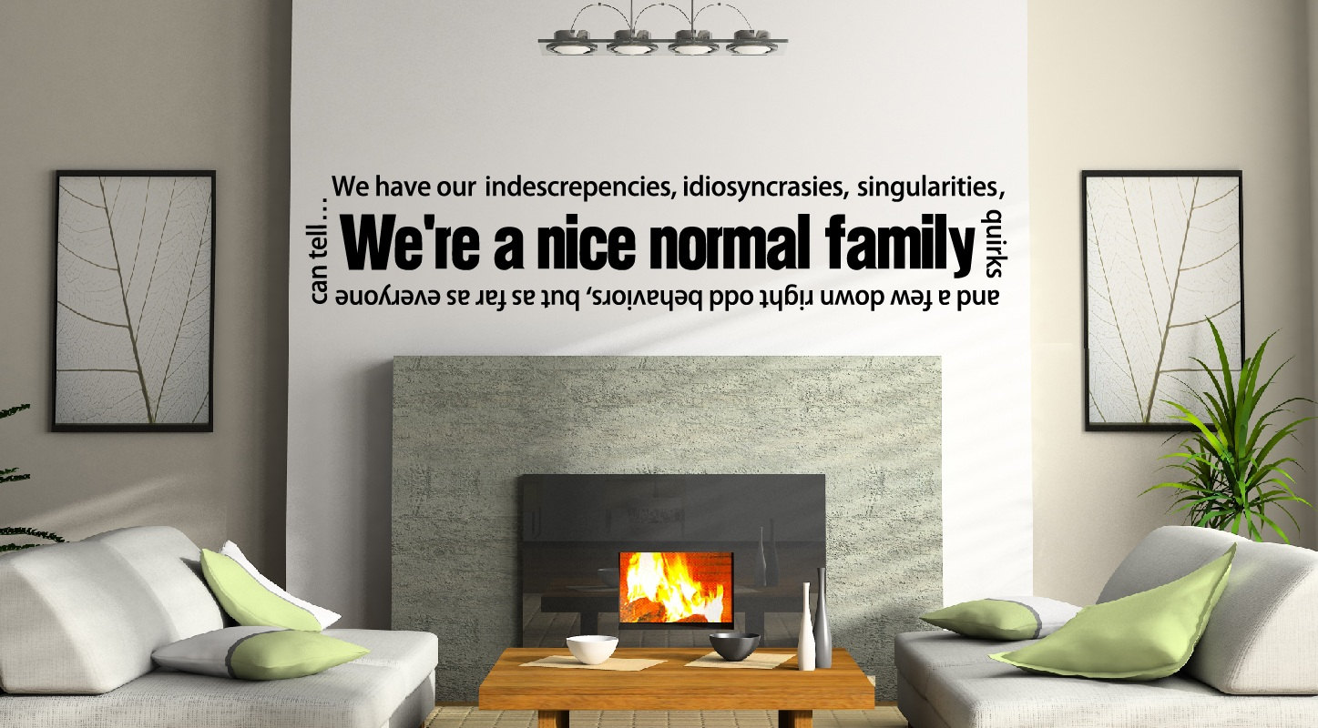 Normal Family quote #1