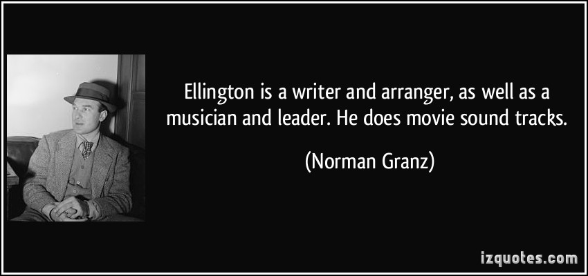 Norman Granz's quote #5