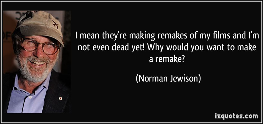 Norman Jewison's quote #1